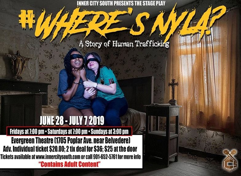 """Inner City South presenta: """"¿Dónde está Nyla?, una historia de la trata de personas"""""""