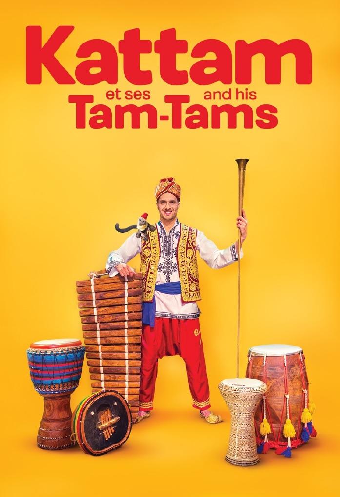 KATTAM AND HIS TAM TAMS: Un show que te hará descubrir ...